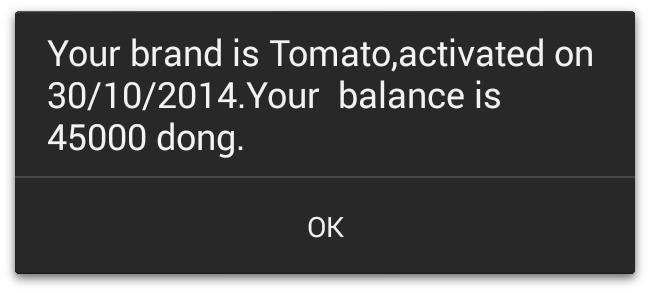 Ihre SIM-Karte ist vom Typ Tomato und wurde am 30.10.2014 aktiviert. Ihr Guthaben beträgt 45.000 ₫.